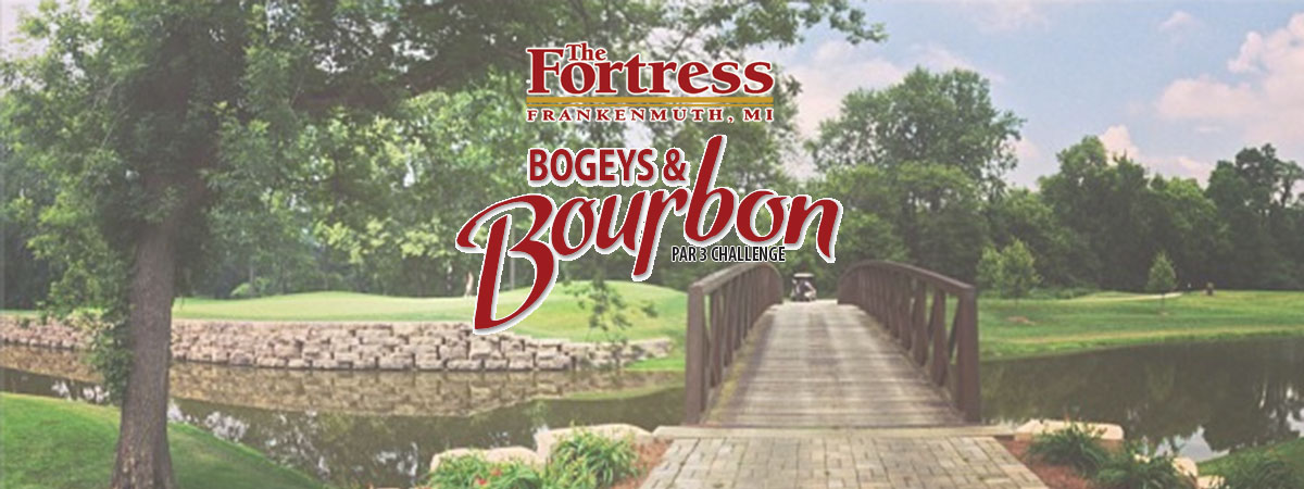 The Fortress Bogeys and Bourbon Par 3 Challenge
